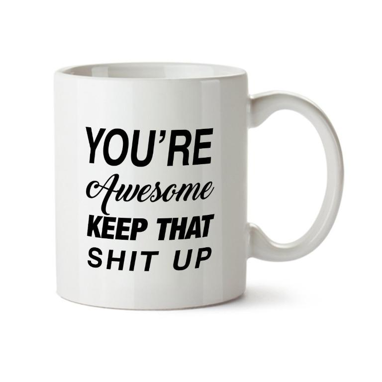 Tomasewer cup You're awesome (Limited Stocks)