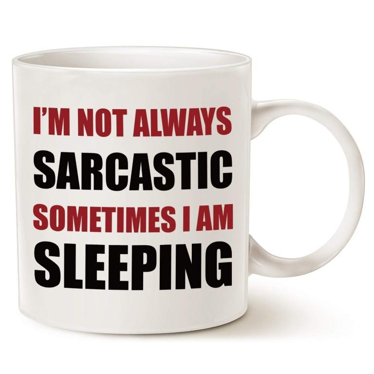Traceewer cup I'm not always sarcastic (Limited Stocks)