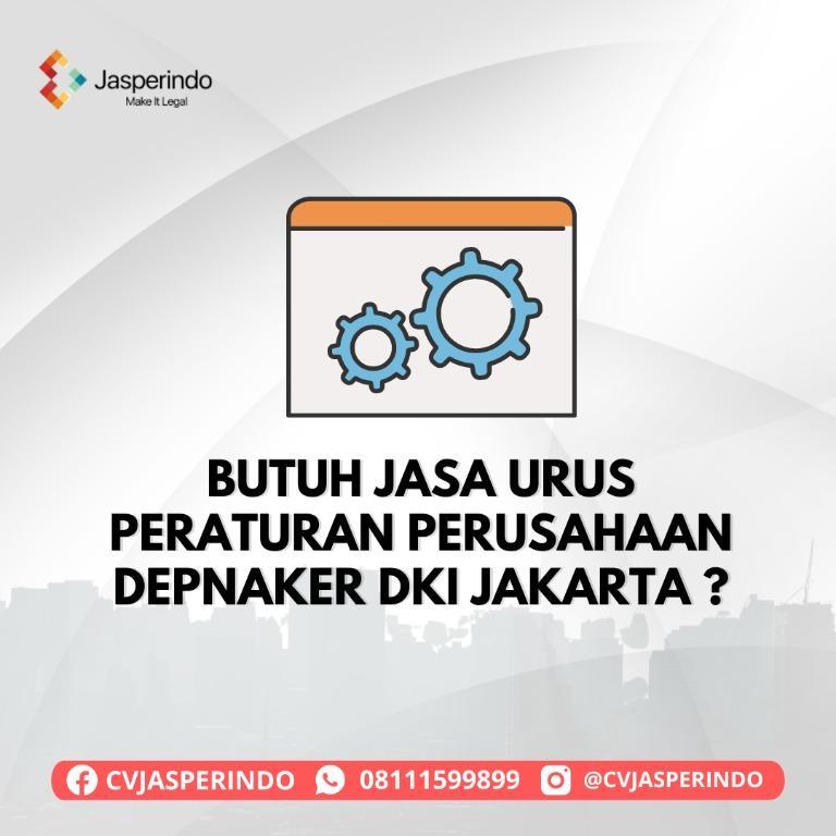PERATURAN PERUSAHAAN DEPNAKER DKI JAKARTA