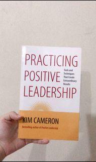 Practicing Positive Leadership - buku motivasi sukses kepemimpinan