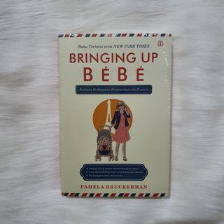 (Bahasa) Bringing Up Bebe by Pamela Druckerman