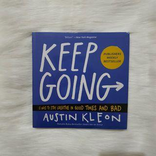 (Bahasa) Keep Going: 10 Ways to Stay Creative in Good Times and Bad by Austin Kleon