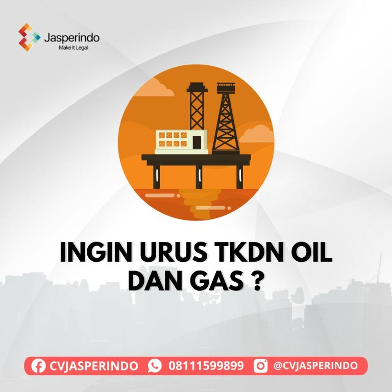 TKDN OIL DAN GAS
