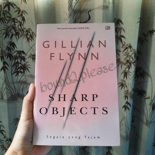 Segala Yang Tajam (Sharp Object) by Gillian Flynn