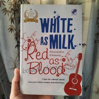White as Milk, Red as Blood by Alessandro D'Avenia