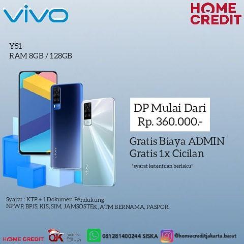 VIVO Y51 RAM 8GB CICILAN BY HOMECREDIT 3 MENIT CAIR TANPA ADMIN