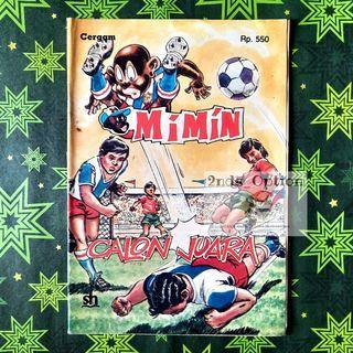 Cergam Mimin Vol.79: Calon Juara by Yolanda Vargas Dulche dan Sixto Valencia