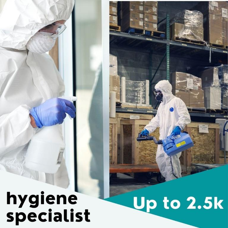 1.8-2.5K   hygiene and cleaning specialist