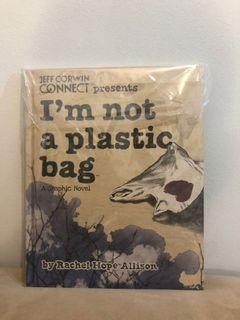 I'm Not a Plastic Bag by Rachel Hope Allison