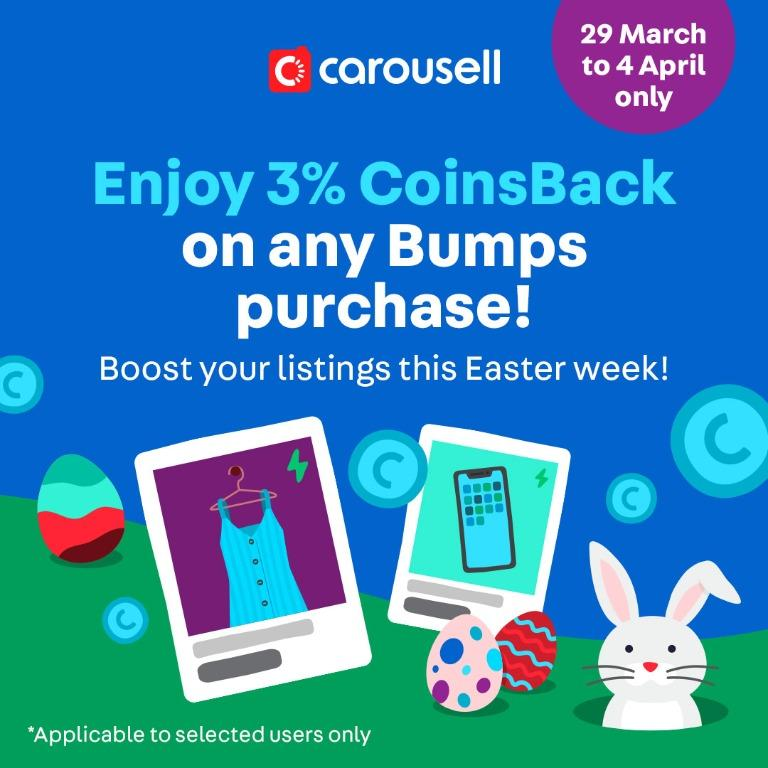 [CLOSED] It's Carousell's Easter Sale! Enjoy 3% CoinsBack on any types of Bump (*To selected users only)