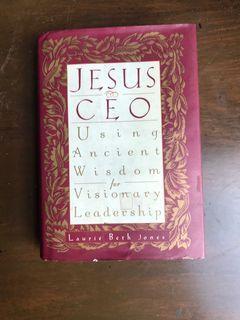 Jesus CEO Usin Ancient Wisdom for Visionary Leadership