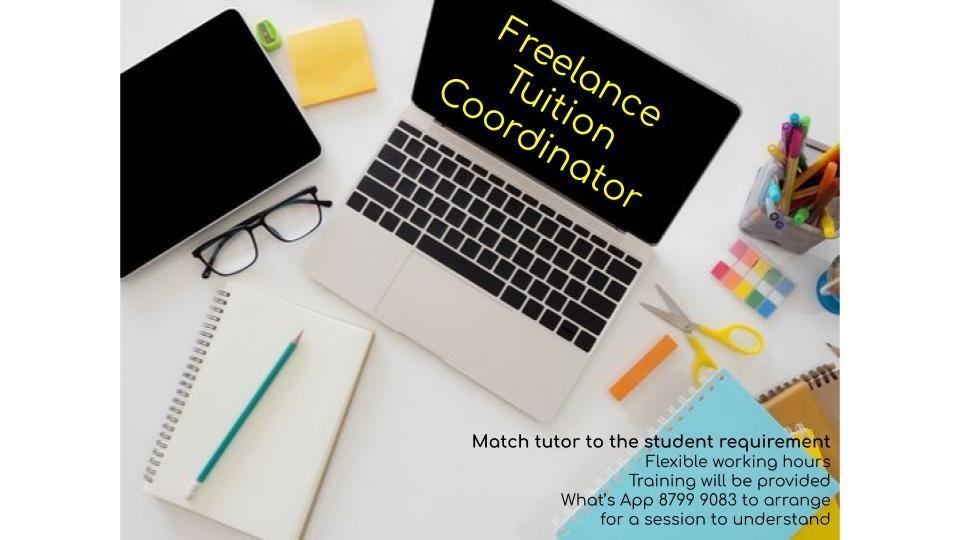 Extra Income WFH Tuition Coordinator