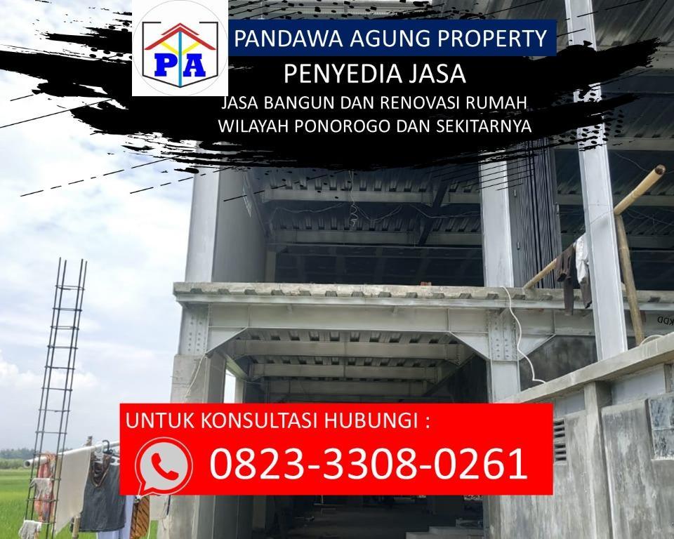 FREE SURVEY   0823-3308-0261   Jasa Bangun Rumah Per Meter 2020 di Ponorogo, PANDAWA AGUNG PROPERTY