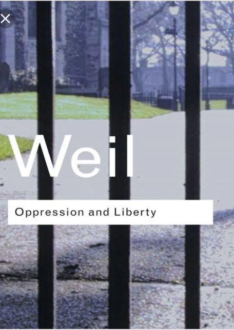 Oppression and liberty(Simone Weil)