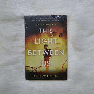 (English) This Light Between Us by Andrew Fukuda