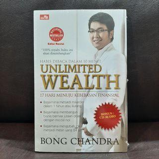 Unlimited Wealth : 17 Hari Menuju Kebebasan Finansial - Bong Chandra - buku motivasi bisnis national bestseller + bonus CD Audio (ori, baru, segel plastik) #bersihmaret