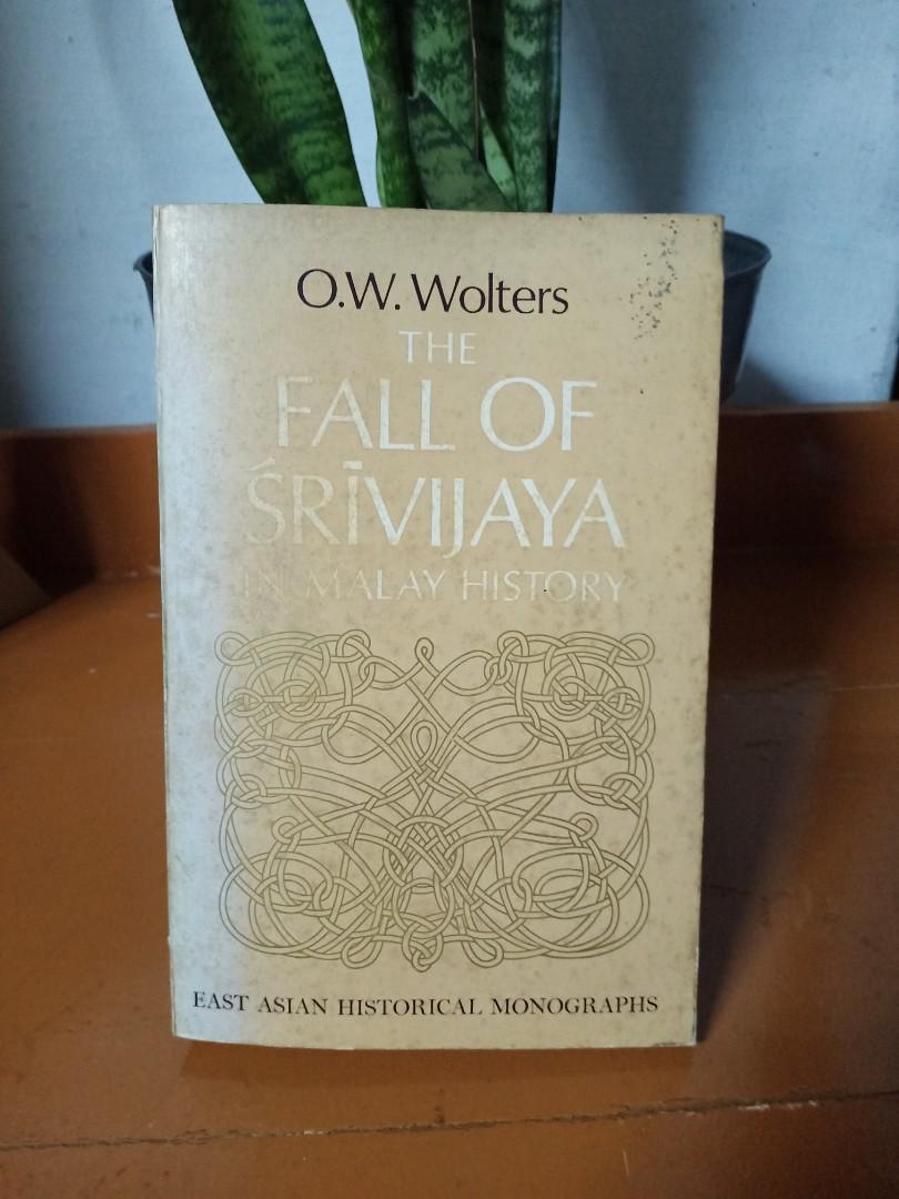 The Fall Of Srivijaya in Malay History