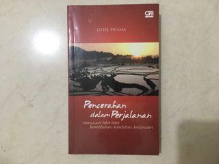Pencerahan Dalam Perjalanan - Gede Prama