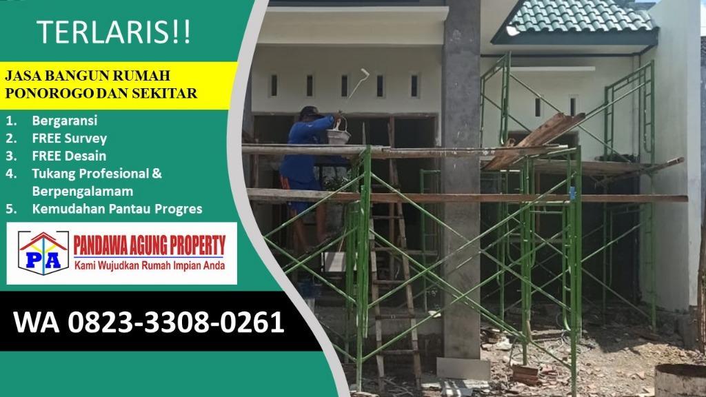 TERBAIK | 0823-3308-0261 | Jasa Bangun Rumah Ukuran 6X6 di Ponorogo, PANDAWA AGUNG PROPERTY