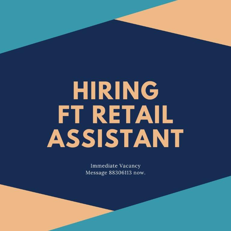 Full Time Retail Assistant