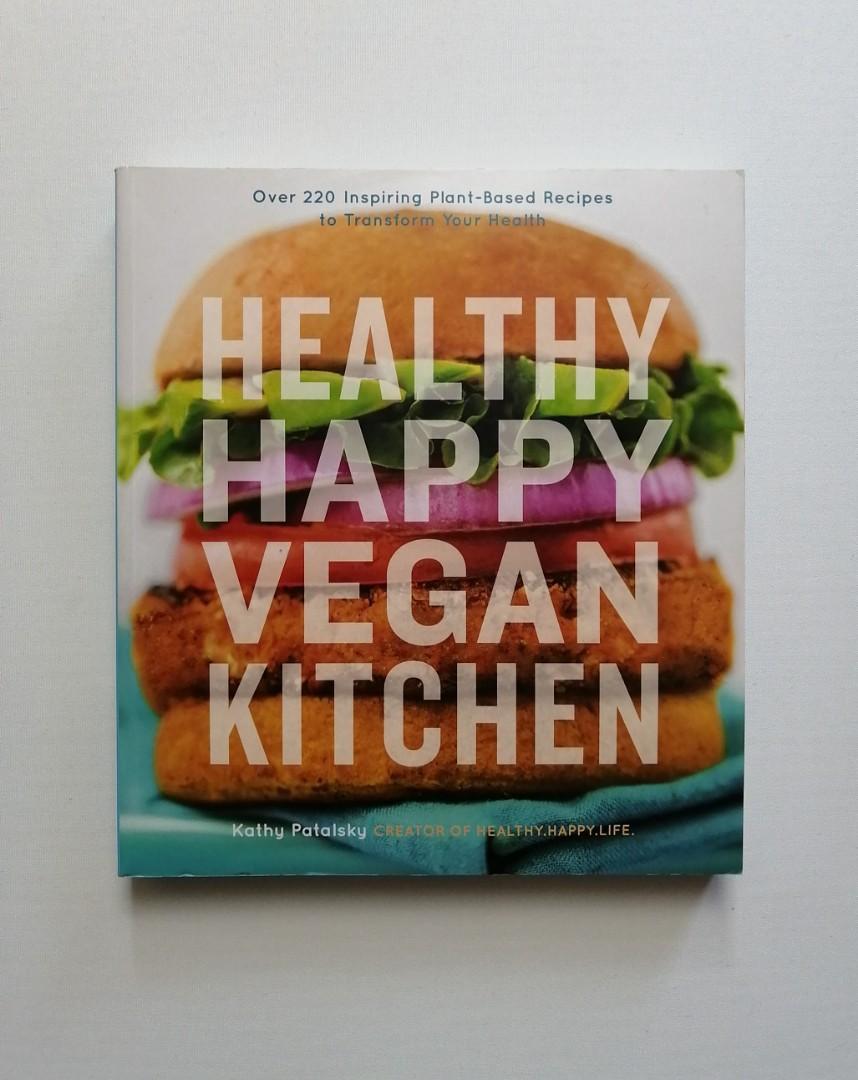 Healthy Happy Vegan Kitchen Cookbook