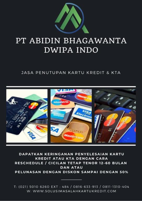 Penutupan Kartu Kredit Dan KTA - PT Abidin Bhagawanta Dwipa Indo