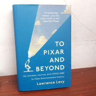To Pixar and Beyond by Lawrence Levy