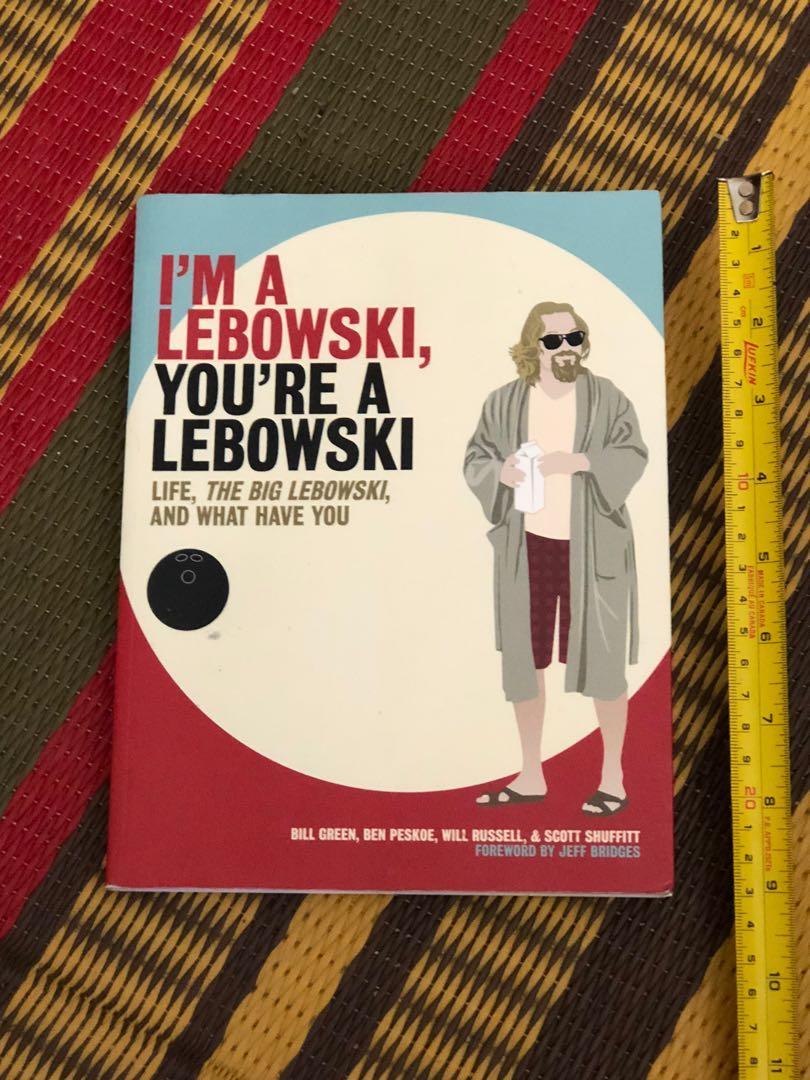 I'm a Lebowski, You're a Lebowski softcover book