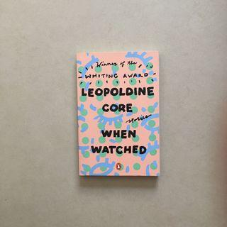 When Watched / Leopoldine Core