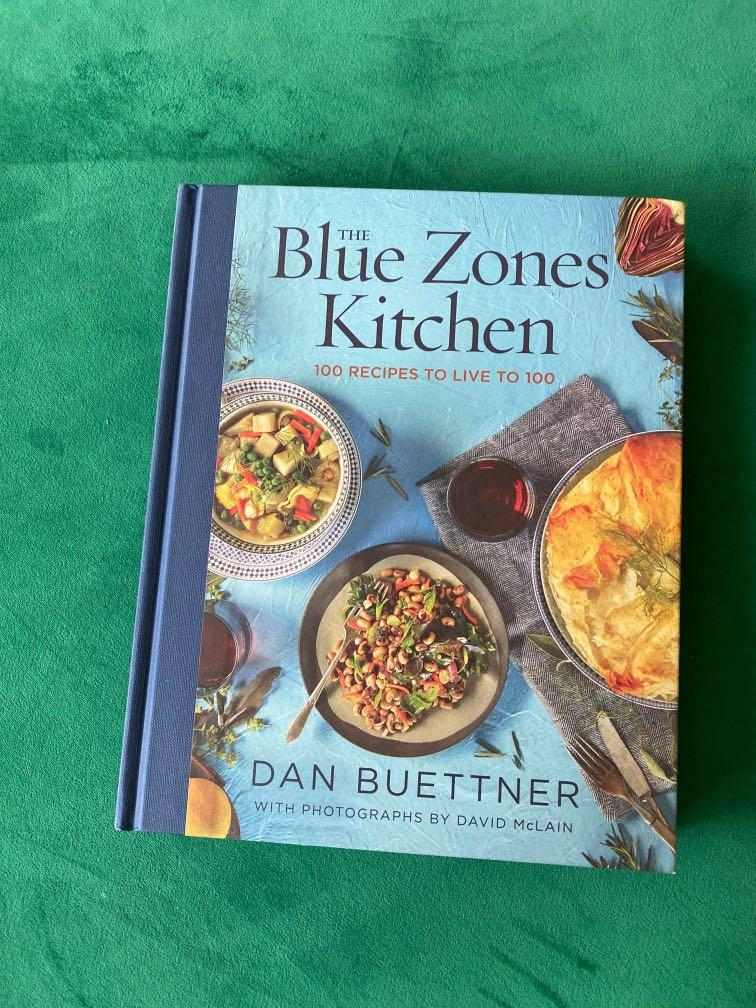 The Blue Zones Kitchen By Dan Buettner Books Stationery Non Fiction On Carousell