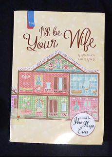 Novel Korean Preloved - I'll Be Your Wife