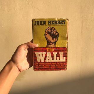 import THE WALL by John Hersey