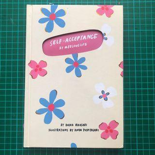 Self Acceptance by #88LOVELIFE - Diana Rakasari - Buku Bekas