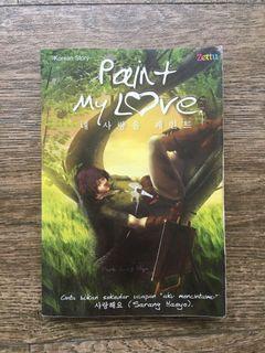 Novel Paint My Love