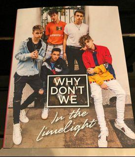 Why Don't We : In The Limelight Official Book