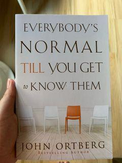 Everybody's Normal Until