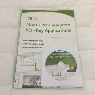 BUKU MODUL PEMBELAJARAN IC3 KEY APPLICATION MICROSOFT WORD EXCEL PRESENTATION NEW