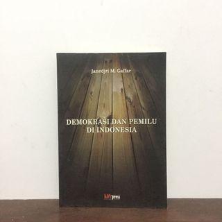 DEMOKRASI DAN PEMILU DI INDONESIA by Janedjri M Gaffar