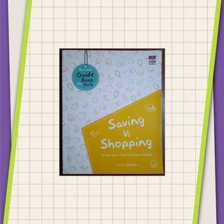Saving vs Shopping