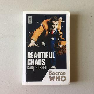 Beautiful Chaos by Gary Russell (Doctor Who 50th Anniversary Collection - Tenth Doctor)