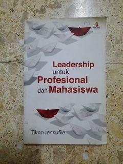 [Buku] Leadership untuk Profesional dan Mahasiswa