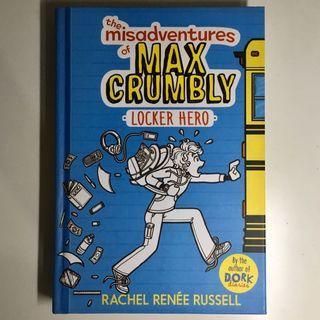 The Misadventures of Max Crumbly - 1 - Locker Hero