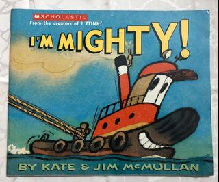 《Im Mighty!》ISBN:0439679583│Baker & Taylor Books│Kate McMullan, Jim McMullan│七成新