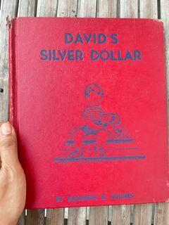 David's Silver Dollar  by Elizabeth Briggs Squires illustrated by Margot Austin (1940 vintage children's book charming art book illustration hardcover)