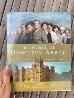The World of Downton Abbey by Jessica Fellowes, Julian Fellowes (Foreword) hardcover