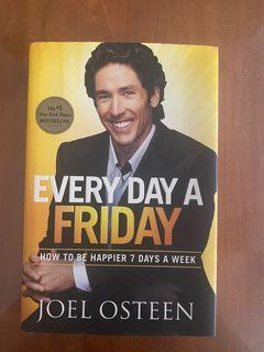 Every Day Is A Friday Hardcover Book - Joel Osteen