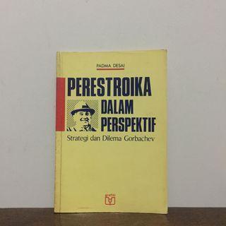 PERESTROIKA DALAM PERSPEKTIF by Padma Desai