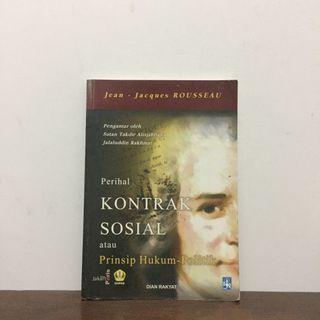 PRINSIP KONTRAK SOSIAL ATAU PRINSIP HUKUM POLITIK by Jean Jacques Rousseau