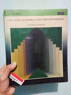 College Algebra and Trigonometry by Louis Leithold