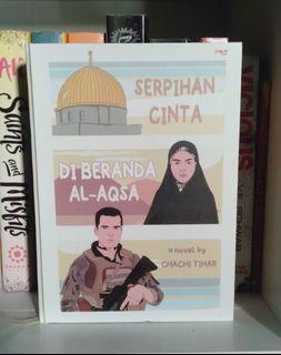 Serpihan Cinta di Beranda Al-Aqsa by Chachi Tihar